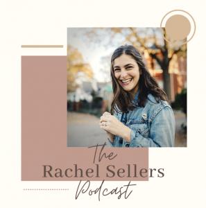 Rachel Elise Sellers Podcast