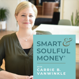 Smart and Soulful Money Podcast