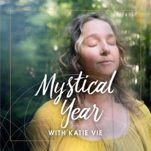 Katie Vie Mystical Year
